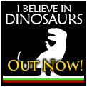 I BELIEVE IN DINOSAURS - August 2010